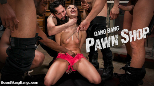 Gang Bang Pawn Shop [SD]
