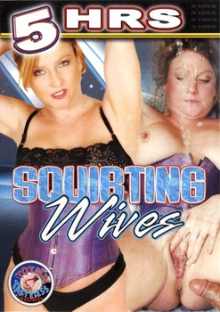 Squirting Wives