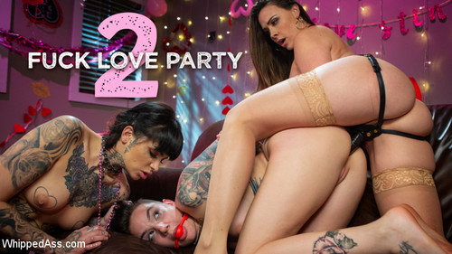 Fuck Love Party 2 [HD]