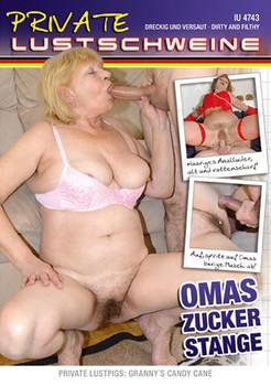 Private Lustschweine – Omas Zucker Stange