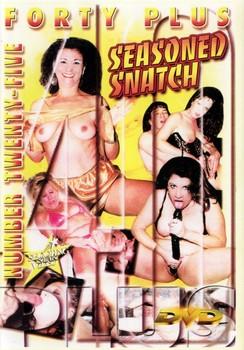 Forty Plus #25: Seasoned Snatch