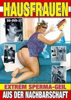 Hausfrauen Aus Der Nachbarschaft Extrem Sperma-Geil