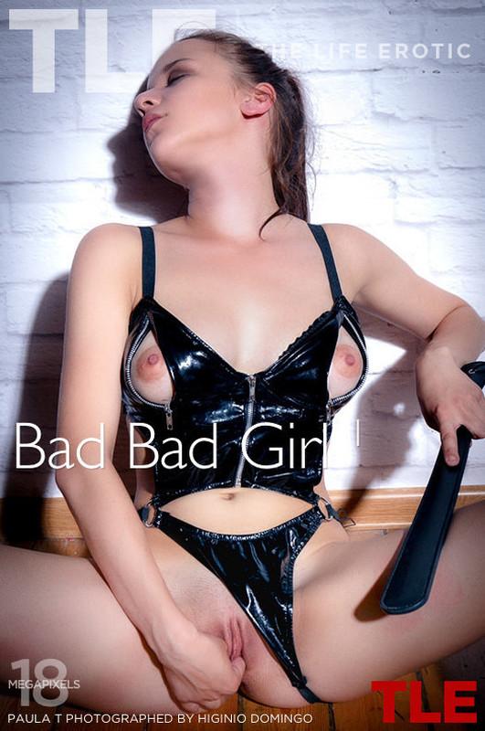 Paula T - Bad Bad Girl 1  (2020-03-16)