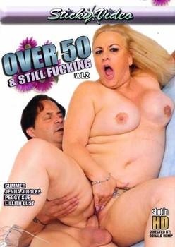 Over 50 & Still Fucking 2