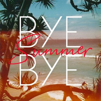 Bye Bye Summer (The Top 50 Songs Summer Oldies) (2020) Full Albüm İndir