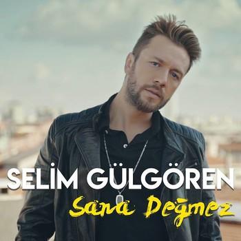 Selim Gülgören - Sana Değmez (Akustik) (2020) Single Albüm İndir