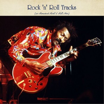 Rock 'n' Roll Tracks (50 Remasterd Rock 'n' Roll Hits) (2020) Full Albüm İndir