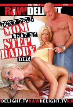 Dont Tell Mom What My Stepdaddy Did