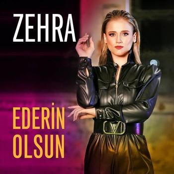 Zehra Gülüç - Ederin Olsun (2020) Single Albüm İndir