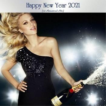 Happy New Year 2021 (50 Remastered Hits) (2020) Full Albüm İndir