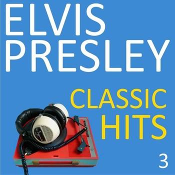 Elvis Presley - Classic Hits Vol. 3 (2021) Full Albüm İndir