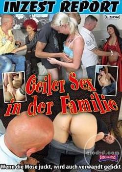 Inzest Report – Geiler Sex in der Familie