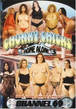 Chunky Chicks Home Alone 3