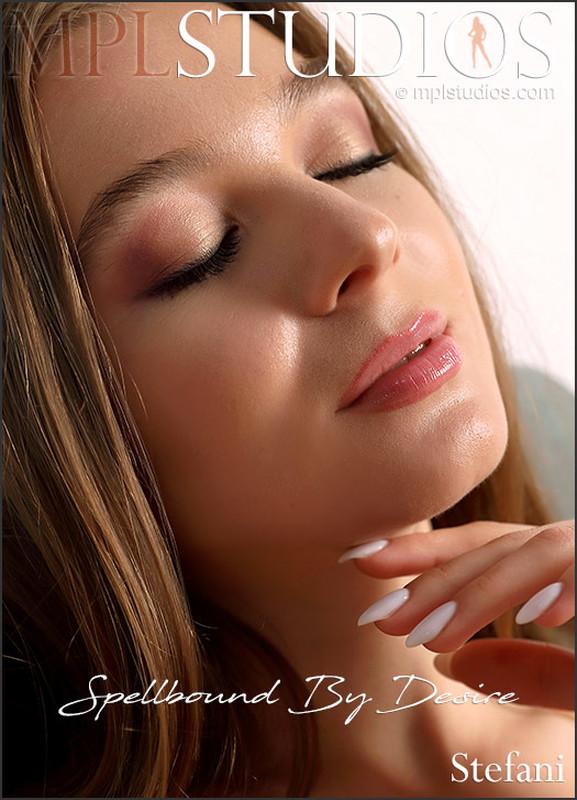 Stefani - Spellbound By Desire (2021-04-01)