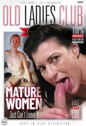 x1zngk2zsyis - Old Ladies Club - Mature Women Just Can't Leave It