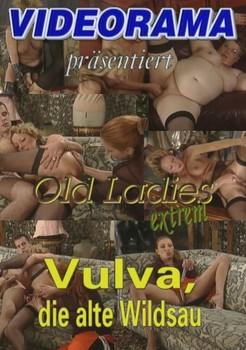 Old Ladies Extreme – Vulva, die alte Wildsau