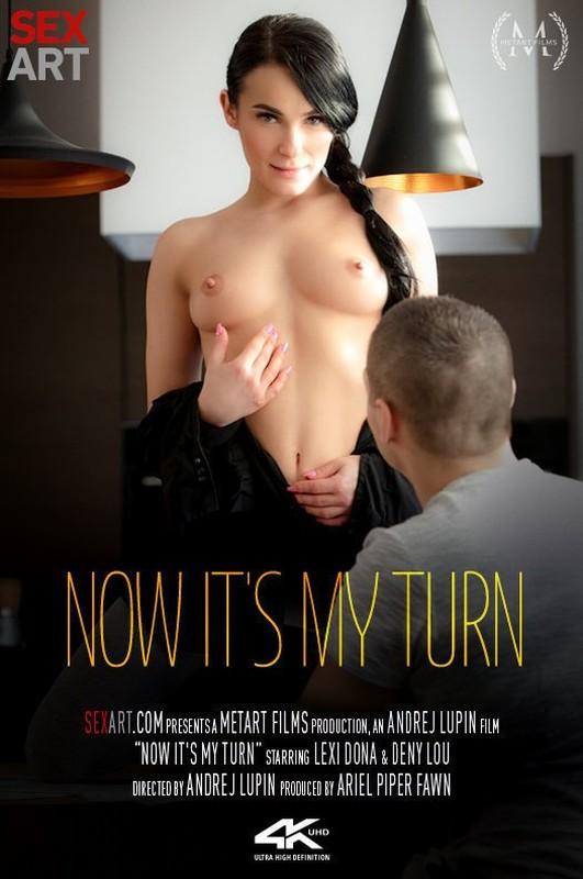 Lexi Dona & Deny Lou - Now It's My Turn (Apr 14, 2021)