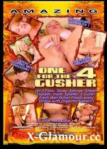 One For The Gusher 4 (2004/SD)
