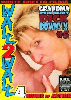 Grandma Put That Dick Down!!!! #5