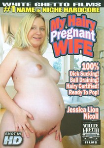 My Hairy Pregnant Wife