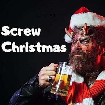 Screw Christmas (2021) Full Albüm İndir