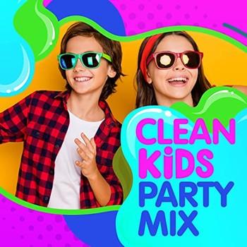 Clean Kids Party Mix (2021) Full Albüm İndir