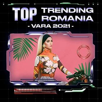 Top Trending Romania - Vara 2021 (2021) Full Albüm İndir