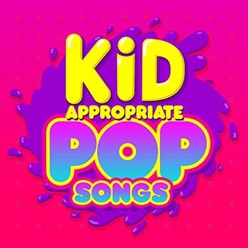 Kid Appropriate Pop Songs (2021) Full Albüm İndir