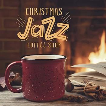 Christmas Jazz Coffee Shop (2021) Full Albüm İndir