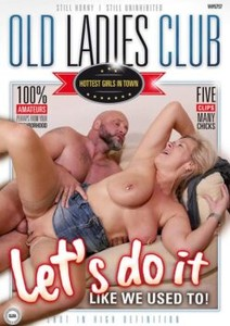 a5d4f3kfl67l - Old Ladies Club – Let's Do It Like We Used To