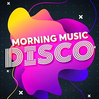 Morning Music - Disco (2021) Full Albüm İndir
